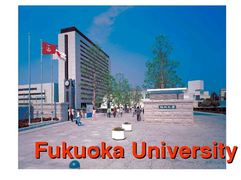 [HỌC BỔNG] Fukuoka University Scholarship for International Students in FY 2018